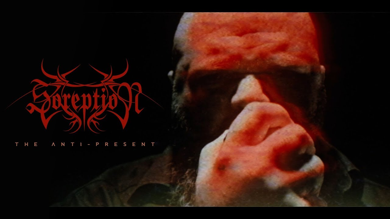 soreption-the-anti-present-official-music-video
