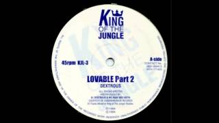 DJ Dextrous & Rude Boy Keith - Lovable (Part 2)