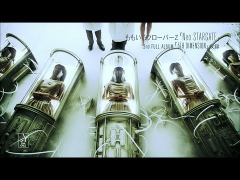 ももいろクローバーZ - Neo STARGATE (Prod. by TeddyLoid)