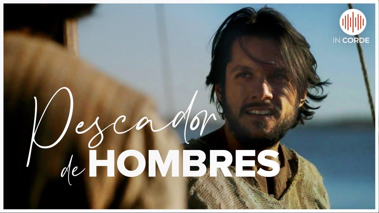 IN CORDE   Pescador De Hombres   Musica Catolica Con Letra