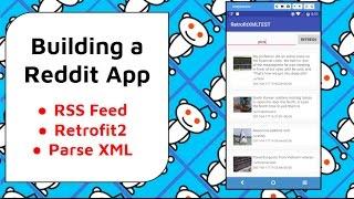 Build a Reddit Android App [RSS Feed, Retrofit, XML Parsing ]