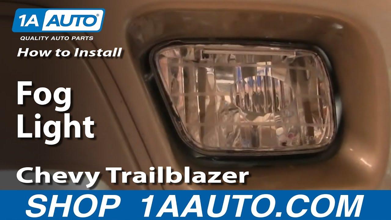 medium resolution of how to replace fog light 02 05 chevy trailblazer