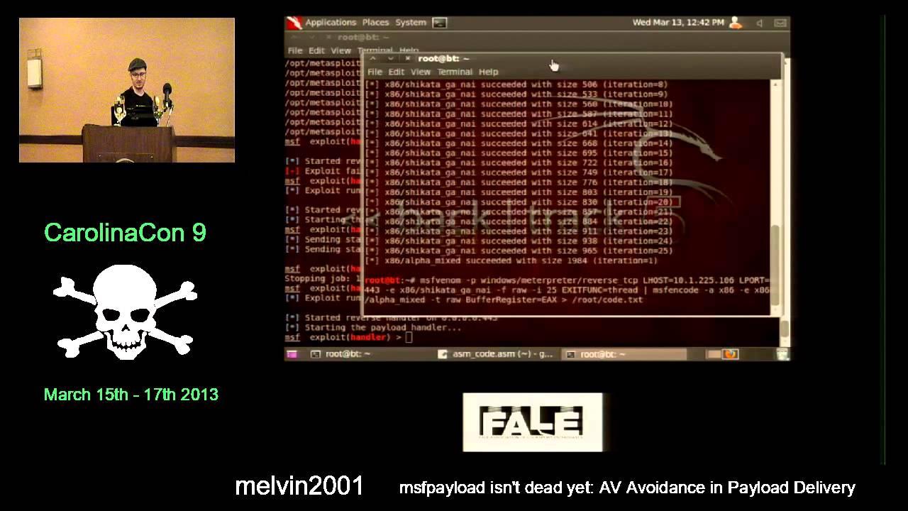 msfpayload isn't dead yet: AV avoidance in payload delivery - melvin2001 -  CarolinaCon9