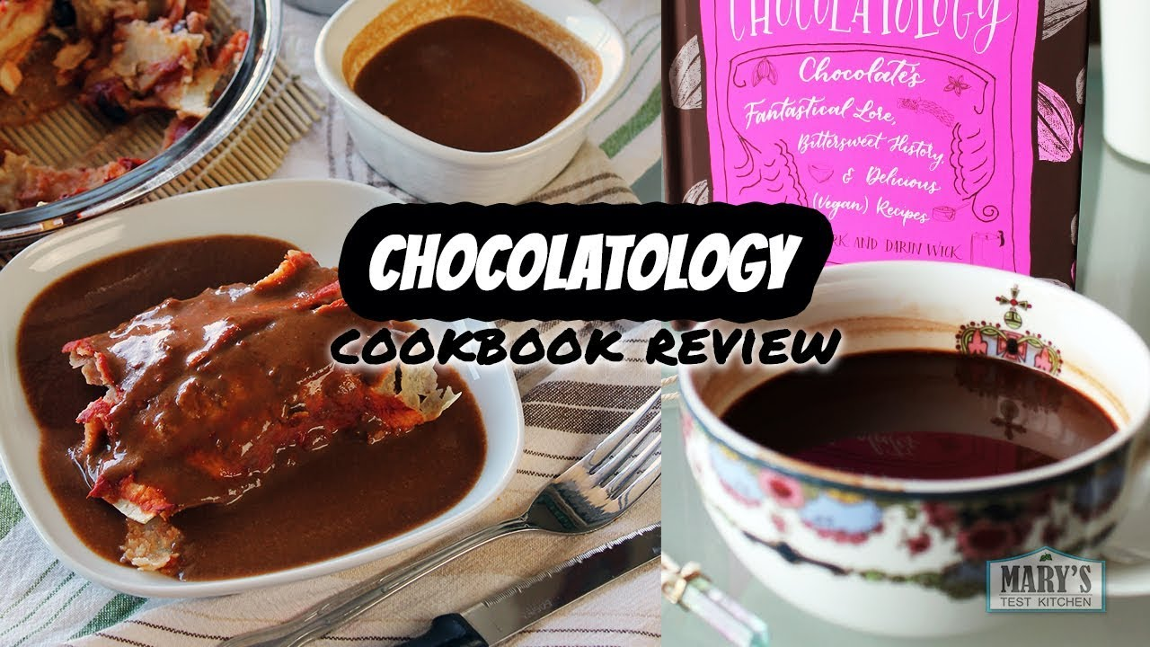 CHOCOLATOLOGY COOKBOOK REVIEW | Mary's Test Kitchen