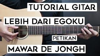 Download lagu (Tutorial Gitar) MAWAR DE JONGH - Lebih Dari Egoku | Lengkap Dan Mudah