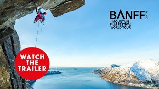 Banff Mountain Film Festival - 2017 UK & Ireland Tour Trailer
