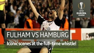 Fulham vs Hamburg (2010) | Final whistle scenes as Fulham reached the Europa League final!