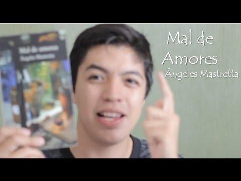 Mal De Amores Angeles Mastretta Youtube