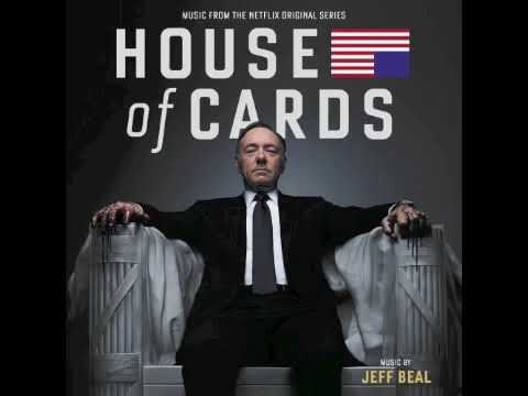House of Cards - season one (full soundtrack)