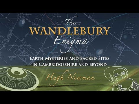 The Wandlebury Enigma: Ancient Sites in Cambridgeshire & Essex FULL LECTURE