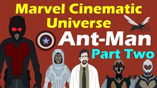 MCU: Ant-Man (Part 2 of 2 - AMatW Spoilers!)