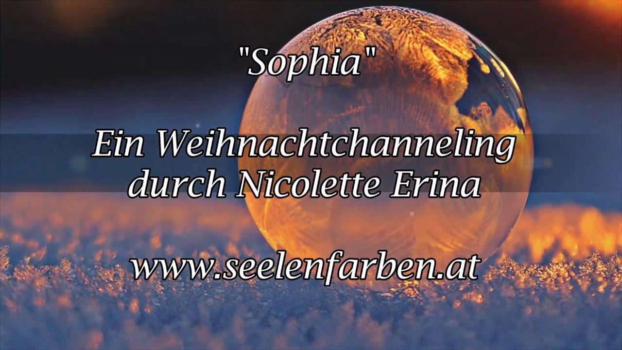Seelenfarben Weihnachten.Sophia Eine Weihnachtsbotschaft Von Www Seelenfarben At
