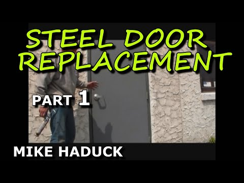 How I Install A Steel Door Part 1 Of 2 Mike Haduck Youtube
