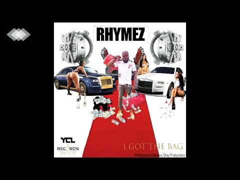 "Rhymez: ""Get the bag "" dirty"
