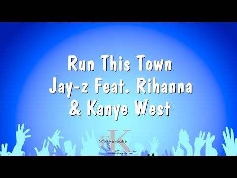 Run This Town - Jay-z Feat. Rihanna & Kanye West (Karaoke Version)