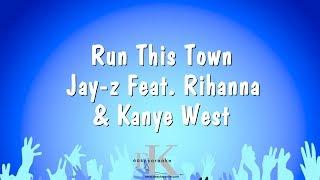 Run This Town - Jay-z Feat. Rihanna & Kanye West (Karaoke Version)