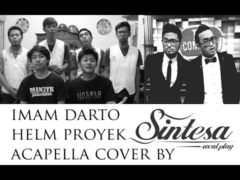 Helm Proyek - Sintesa Vocal Play & Dimastingood (Acapella Version) Imam Darto / The Comment
