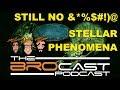 The Brocast - Elite Dangerous - STILL NO Notable Stellar Phenomena