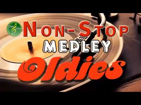 Oldies But Goodies Non Stop Medley - Greatest Memories Songs 60's 70's 80's 90's