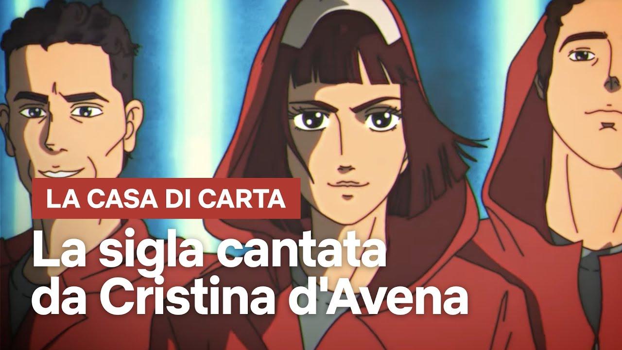 La Casa Di Carta La Sigla Di Cristina Davena Tv