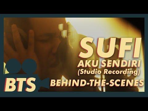 Sufi Rashid - Aku Sendiri Studio Recording [BTS]