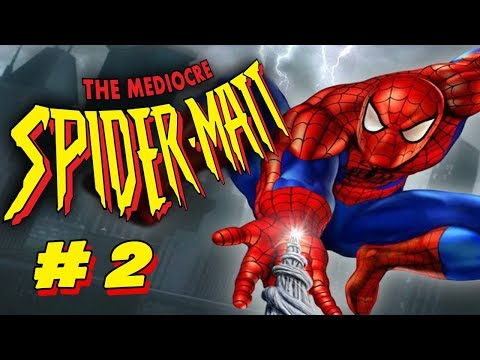 The Mediocre Spider-Matt - Spider-Man 2: Enter Electro (Part 2)