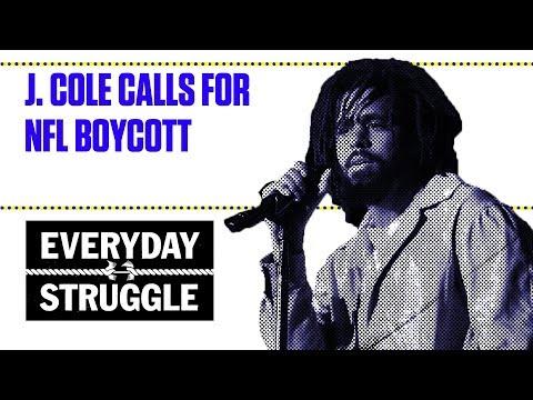 J. Cole Calls for NFL Boycott   Everyday Struggle