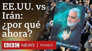 Irán vs. Estados Unidos: 3 preguntas para entender la escalada de tensión en Medio Oriente