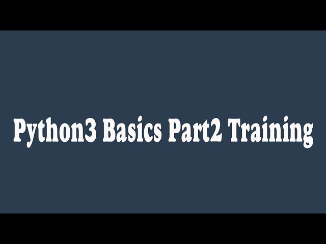 Python 3 Basics Part 2 : Training (Arabic) اساسيات تعلم بايثون الجزء التاني