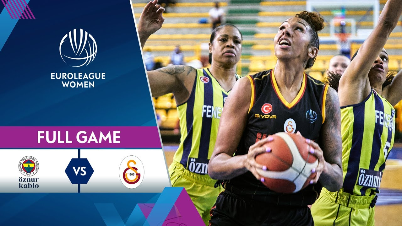 Quarter-Finals Game 2: Fenerbahce Oznur Kablo v Galatasaray | Full Game - EuroLeague Women 2020