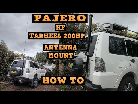 HF Tarheel 200HP Antenna Pajero mounting - how to - YouTube