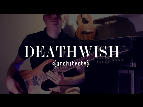 Architects - Deathwish (Guitar Cover) // NEW SONG 2016
