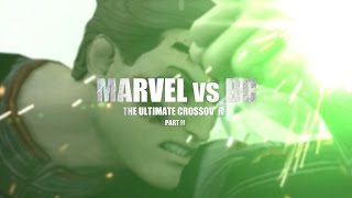 Marvel vs. DC - The Ultimate Crossover (Part II) | Animation Film