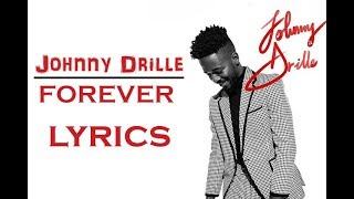 Gambar cover JOHNNY DRILLE - FOREVER (Official_Lyrics)