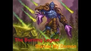 Burning Legion Tribute video - Starset my Demons