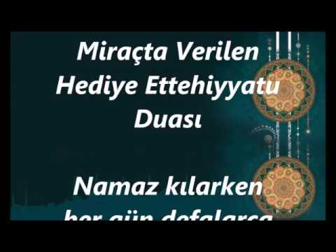 Miraçta Verilen  Hediye Ettehiyyatu  Duası