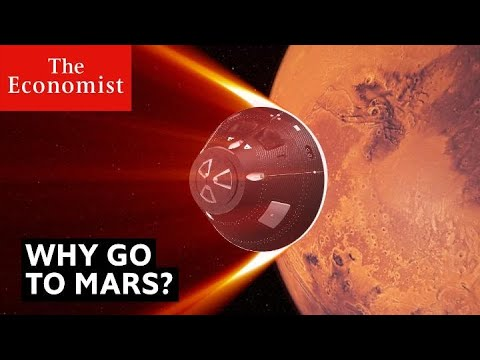 Mars: when will humans get there? | The Economist