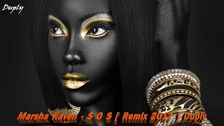 Download Marsha Raven  - S O S [ Remix 2017 ] Duply Mp3 and Videos