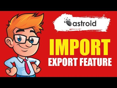 Astroid Import/Export Feature - How To Import or Export Settings from One Joomla Site to Another thumbnail