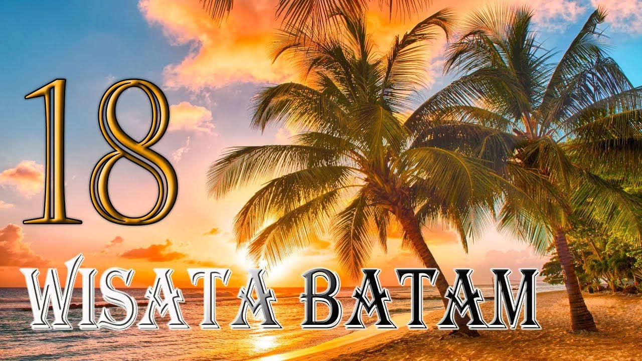 TEMPAT WISATA DI BATAM YANG PALING POPULAR DAN PALING KEREN   Explore Batam
