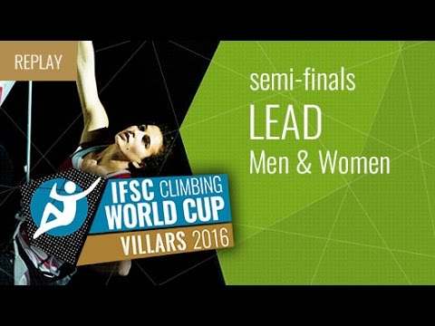 IFSC Climbing World Cup Villars 2016 - Lead - Semifinals - Men/Women