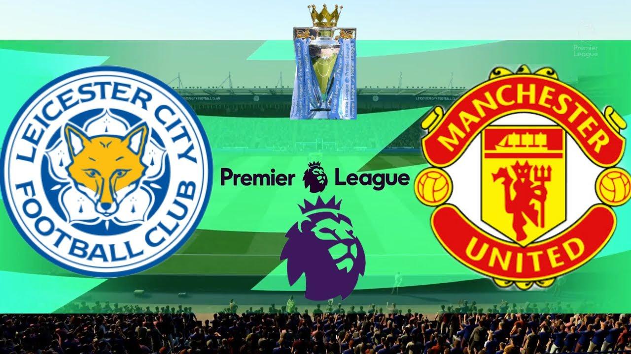 Leicester City vs Manchester United | Premier League 26/7/ 2020 ...