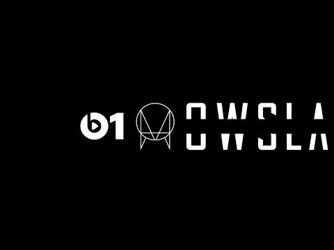 OWSLA Radio #16 @ Beats 1 (Audio Live)