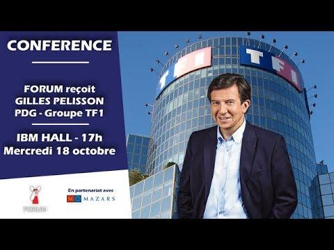 CONFERENCE : Forum reçoit Gilles Pelisson - PDG TF1