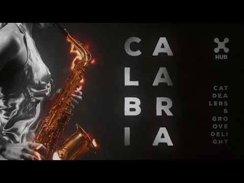 Cat Dealers & Groove Delight - Calabria