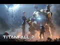 Titanfall 2 save yourself gmv mp3