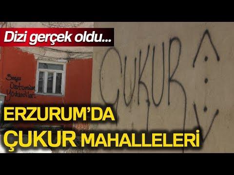 Çukur Dizisi Gerçek Oldu: Erzurum'da Çukur Mahalleleri