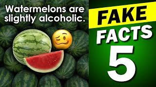FAKE FACTS 5 (YIAY #520)
