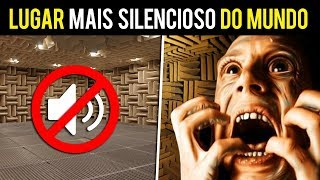 Veja o que ACONTECE no LUGAR MAIS SILENCIOSO DO MUNDO