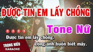 Karaoke Được Tin Em Lấy Chồng Tone Nữ Am Nhạc Sống | Trọng Hiếu